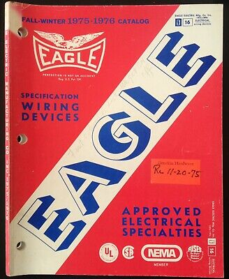 1975 Eagle Electric Mfg. Co. Ny. 137 Page Catalog For Wiring, Electrical Devices