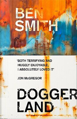 Doggerland by Ben Smith (Hardcover)