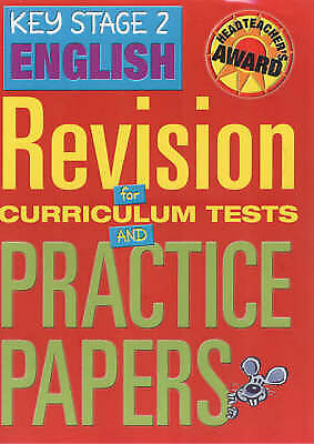 Key Stage 2 English: Revision for Curriculum Tests and Practice Papers (Headteac