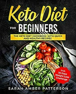 Keto Diet for Beginners The Keto Diet Cookbook Quick Healthy Recipes Book - PDF