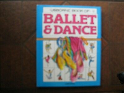Usborne Book Of Ballet And Dance.