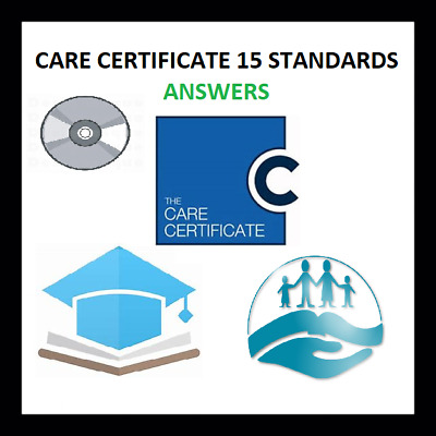 THE CARE CERTIFICATE-15 STANDARDS-Completed answers-ASSESSOR VERIFIED on CD