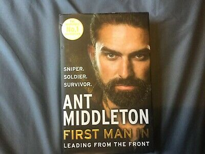 Ant Middleton First Man In Leading From The Front Hardback Book 2018