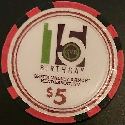 $5 Green Valley Ranch Casino Chip -Las Vegas- 15th Birthday - Poker - RARE