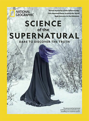 National Geographic Magazine Special Edition: Science of the Supernatural - New