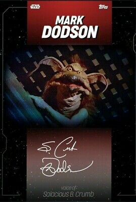 Topps Star Wars Card Trader LIVE CELEBRATION SIGNATURE Mark Dodson - Crumb