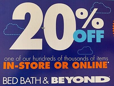 NOT MAILED! Bed Bath Beyond Coupon 20% Off 1 Item Ex 2/24/20 Online OR In Store