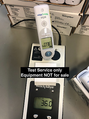 CALIBRATION TEST SERVICE Welch Allyn Braun ThermoScan PRO 6000 and 4000