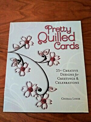 Pretty Quilled Cards by Cecelia Louie - Paper Quilling Art Book