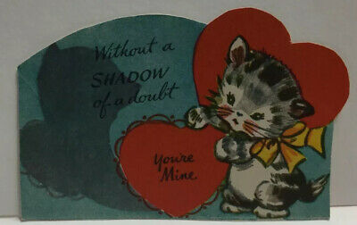 Valentine Card Without A Shadow Of Doubt Your Mine Cat Kitty Red Heart V41 VNTG