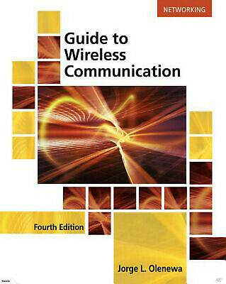 [PDF] Guide to Wireless Communications 4th Edition eBook