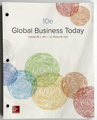 Global Business Today Charles Hill G. Thomas Hult 10th US Ed 2017 loose-leaf