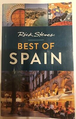 Rick Steves Best of Spain, Paperback, Published March 2018