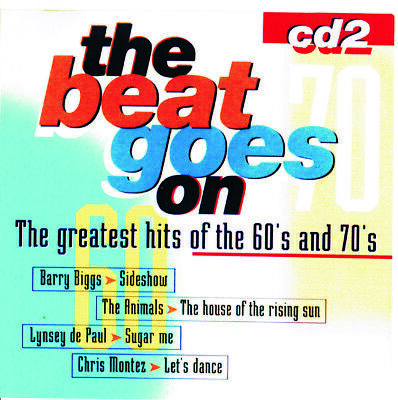 The Beat Goes On (The Greatest Hits Of The 60's & 70's - CD2 - near MINT - 1998