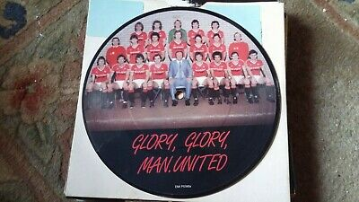 "Manchester United Football Team,""Glory Glory Man Utd."" (Rare 7"" picture disc)"