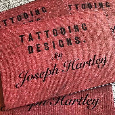 Tattooing Designs by Joseph Hartley - European Traditional Tattoo Flash Book