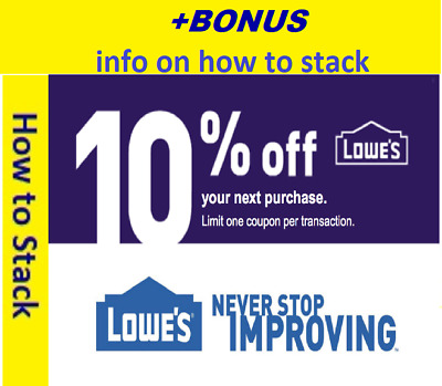 ONE (1X) 10% OFF LOWES 1Coupon - INSTORE + BONUS INFO on Stacking  FAST