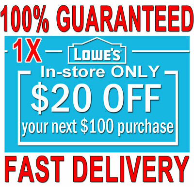 1x Lowes $20 OFF $100 FAST DELIVERY-COUPONS1 INSTORE ONLY ORDERS EXPIRES 𝟒/𝟎𝟔