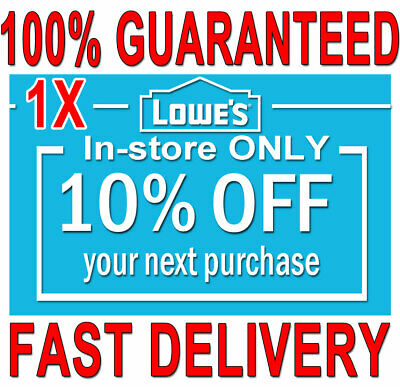 1x Lowes 10% OFF (20 SEC) DELIVERY -COUPONS1 INSTORE ONLY ORDERS EXPIRES 𝟒/𝟎𝟔
