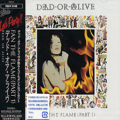 Dead Or Alive : Fan the Flame (Part 1) CD