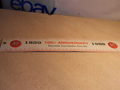 VTG A&P Foods Supermarket Grocery Store Ruler 100Th Anniversary 1859 - 1959
