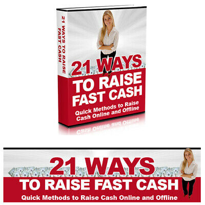 21 Ways To Raise Fast Cash   PDF eBook Free Shipping + Resell Rights