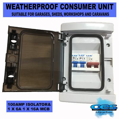 Consumer Unit 6A + 16A Mcb 100A Isolator 2 Way Weatherproof Garage Shed Caravan