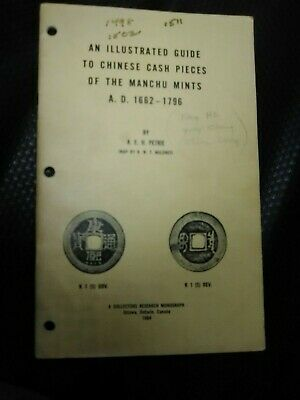 An Illustrated Guide to Chinese Cash Pieces of the Manchu Mints by A E H Petrie