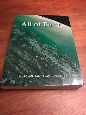 All Of Earth-the Essential Atlas Reference by Charles Gritzner