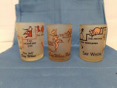 "3 -- Say When Shot glasses...""Play Ball""; ""Say When, Podner""; ""Jackass"""