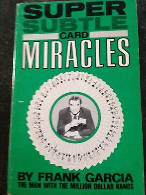 Super Subtle Card Miracles - Frank Garcia 1973 First Edition, AUTOGRAPHED