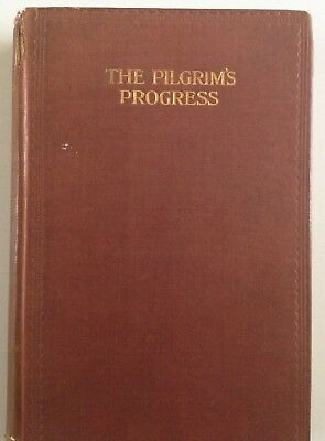 The Pilgrims Progress by John Bunyan 1912