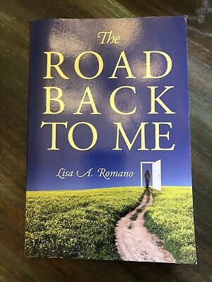 The Road Back to Me : Healing and Recovering from Co-Dependency, Addiction,...