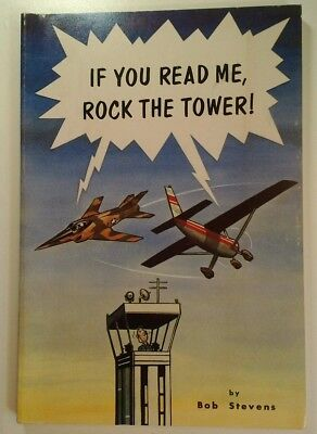 If You Read Me, Rock the Tower! 1980 Bob Stevens Aviation Military Comics USAF