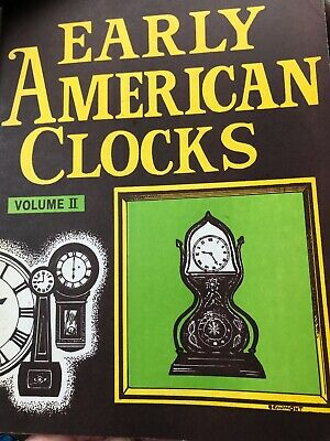 1973 Early American Clocks Horology Book Essays Vol 2 Edited by Maust