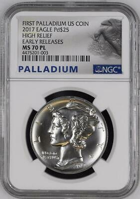 First Palladium Us Coin 2017 Eagle $25 High Relief Early Release Ms 70 Pl Ngc