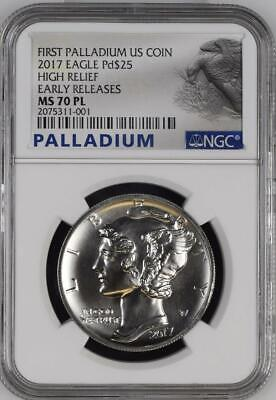 First Palladium Us Coin 2017 Eagle  $25 High Relief Early Release  Ms70 Pl Ngc