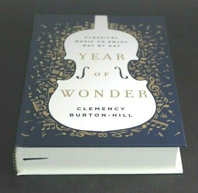 YEAR OF WONDER by Clemency Burton-Hill  [Hardcover]  ^ NEW ^
