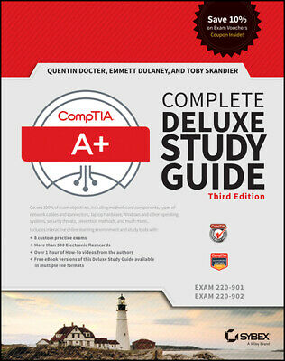 CompTIA A+ complete deluxe study guide (exams 220-901 and 220-902) by Quentin