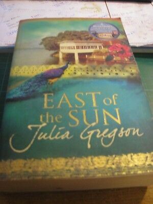 East of the Sun by Julia Gregson (Paperback, 2008)