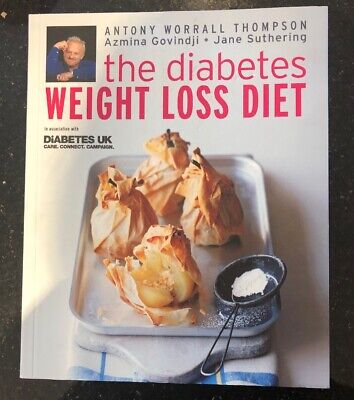 The Diabetes Weight Loss Diet By Antony Worrall Thompson 💐New
