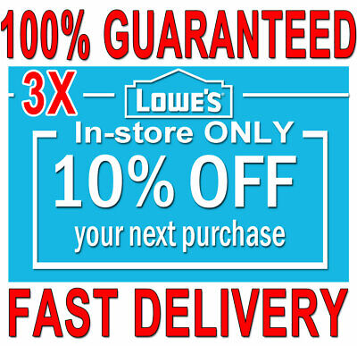 3x Lowes 10% OFF (20 SEC) DELIVERY -COUPONS3 INSTORE ONLY ORDERS EXPIRES 𝟒/𝟎𝟔