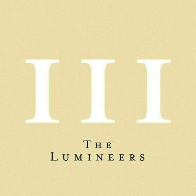 THE LUMINEERS III CD [2019] NEW (release date 9/13/2019) free shipping