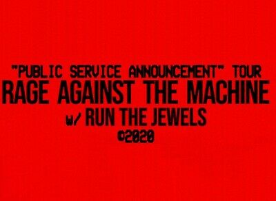 2 Tickets For Rage Against The Machine & Run The Jewels 7/29/20 Cleveland, Oh