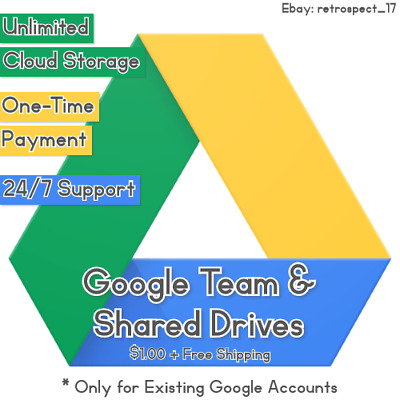🕔 Unlimited Google Team & Shared Drives 🕔 (Only for Existing Google Accounts)