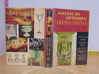 American Antiques 1800 - 1900 by Joseph T. Butler (1965, Hardcover)