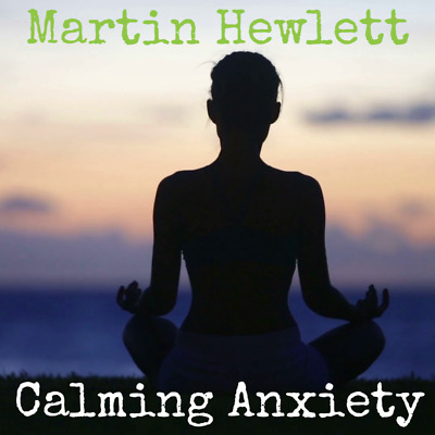 Calming Anxiety - 50 Session Catalogue
