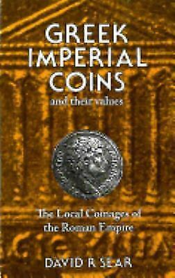 Greek Imperial Coins and Values, The Local Coinages of the Roman Empire, D. R. S