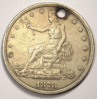 1878-CC Trade Silver Dollar T$1 Carson City Coin - XF Details (Holed) - Rare!