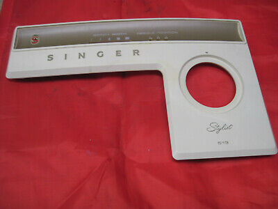 Singer 513 Stylist Sewing Machine Parts Front Face Cover Plate Panel